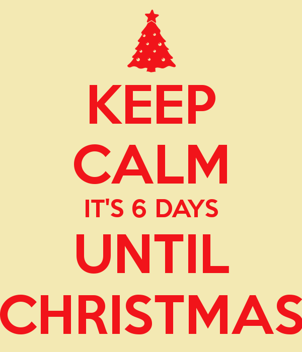 6-days-till-christmas-images-keep-calm-its-6-days-until-christmas-1-GhKZRs